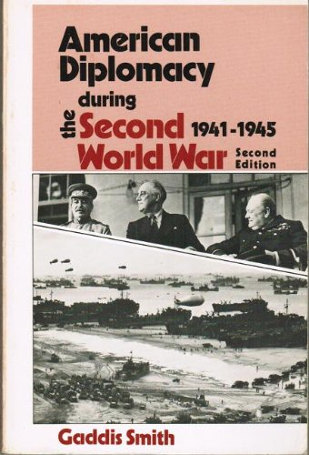 9780075547945: American Diplomacy During the Second World War, 1941-1945 (America in Crisis)