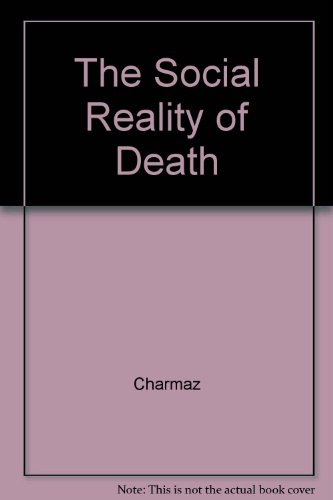 9780075548102: The Social Reality of Death: Death in Contemporary America