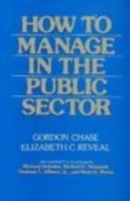 9780075548539: How To Manage In The Public Sector