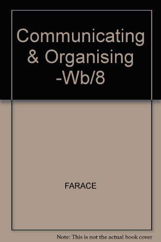 9780075548560: Communicating and Organizing