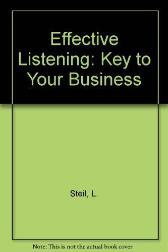 Effective Listening: Lyman K. Steil,