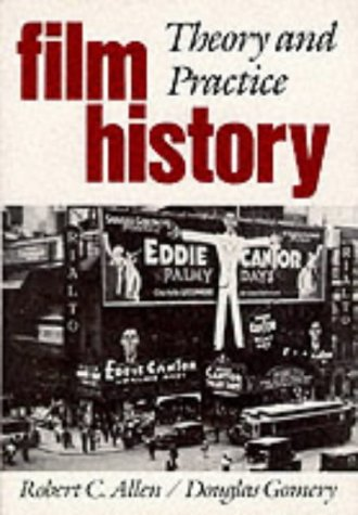 9780075548713: Film History: Theory and Practice