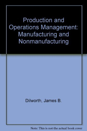 9780075548850: Production and Operations Management: Manufacturing and Nonmanufacturing