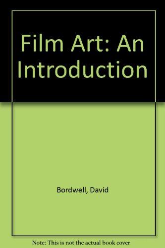 9780075548911: Film Art: An Introduction