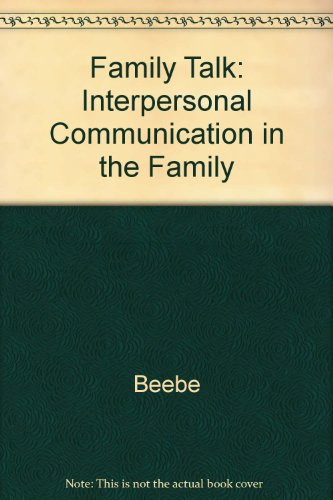 9780075548966: Family Talk: Interpersonal Communication in the Family