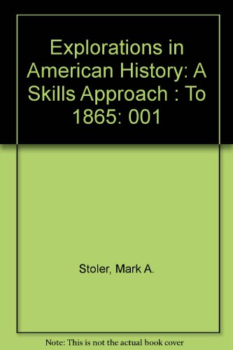 9780075549017: Explorations in American History: A Skills Approach : To 1865
