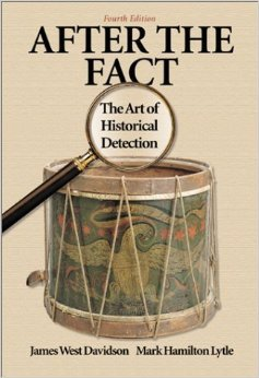 9780075549710: After the Fact: The Art of Historical Detection