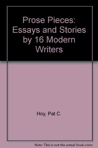 9780075551133: Prose Pieces: Essays and Stories : Sixteen Modern Writers