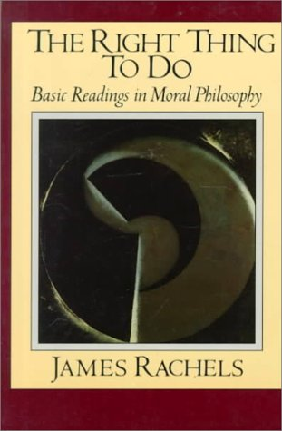 9780075570028: The Right Thing to Do: Basic Readings in Moral Philosophy (The Heritage Series in Philosophy)