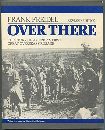 9780075570363: Over There: The Story of America's First Great Overseas Crusade