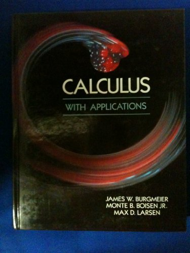 9780075570455: Calculus With Applications