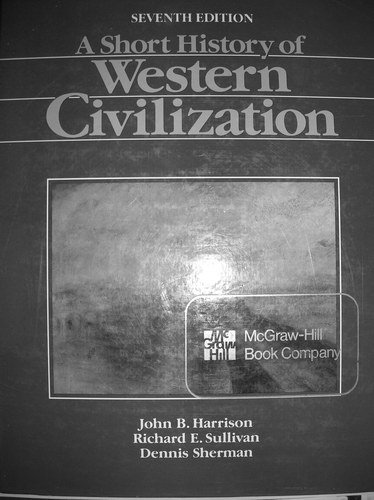 A Short History of Western Civilization: John B. Harrison;