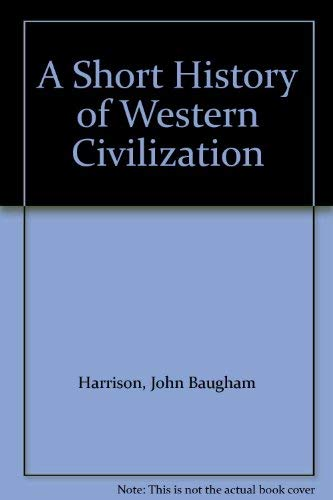 9780075570882: A Short History of Western Civilization