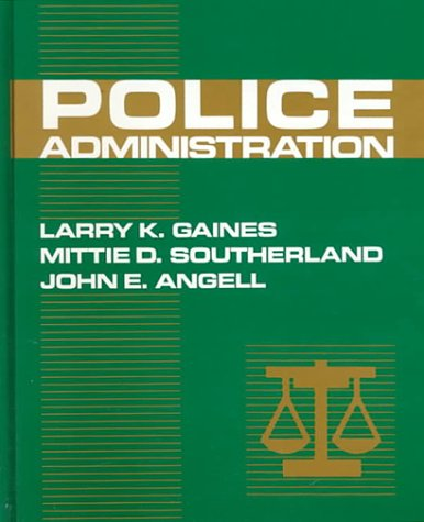 9780075571278: Police Administration
