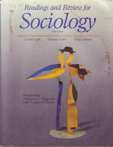 9780075571308: Sociology by Calhoun Craig J.; Keller Suzanne; Light Donald