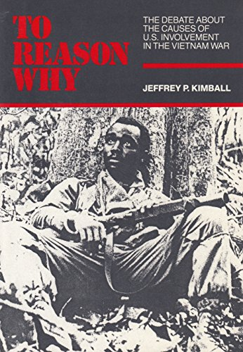 9780075571322: To Reason Why: Debate About the Causes of American Involvement in the Vietnam War