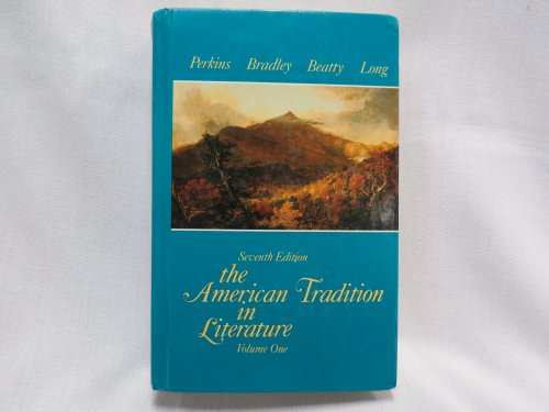 9780075572046: The American Tradition in Literature