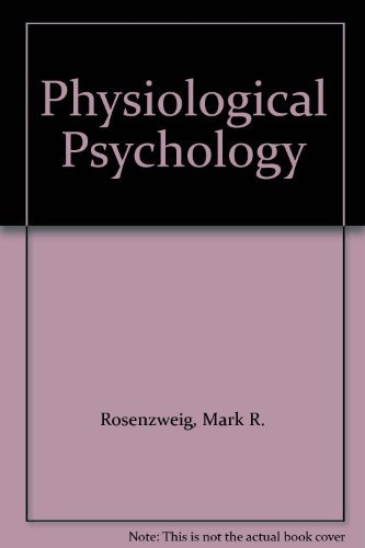 9780075572053: Physiological Psychology