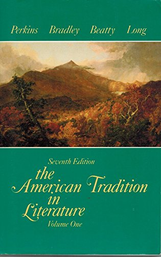 9780075572084: The American Tradition in Literature