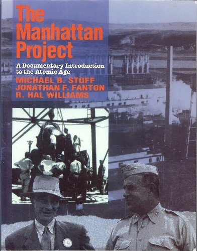 The Manhattan Project: A Documentary Introduction to the Atomic Age (0075572095) by Stoff, Michael B.; Fanton, Jonathan F.