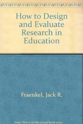 9780075572121: How to Design and Evaluate Research in Education