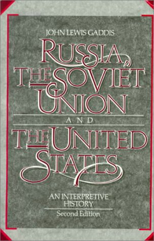 9780075572589: Russia, The Soviet Union, and The United States: An Interpretive History