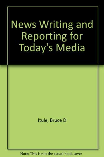 9780075572633: News Writing and Reporting for Today's Media