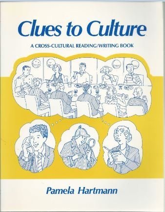 9780075572763: Clues to Culture: A Cross-Cultural Reading/Writing Book