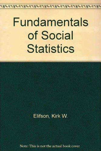 9780075572923: Fundamentals of Social Statistics