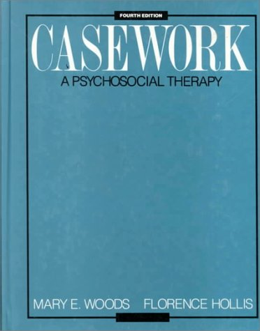 9780075572947: Casework: A Psychosocial Therapy