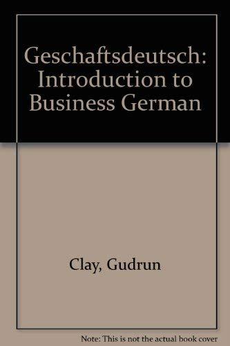 9780075573456: Geschaftsdeutsch: An Introduction to Business German (German Edition)