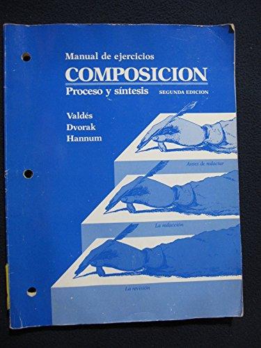 9780075573609: Composicion: Proceso y Sintesis Manual de Ejercicios