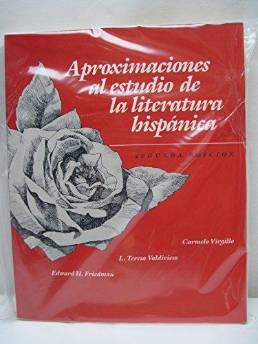 9780075573623: Aproximaciones Al Estudio De LA Literatura Hispanica