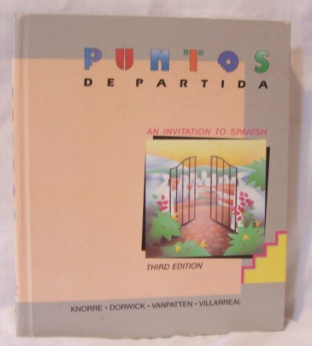 9780075573944: Puntos de Partida: An Invitation to Spanish