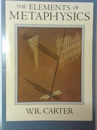 The Elements of Metaphysics: W. R. Carter; William Carter