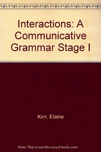 9780075575221: Interactions I A Communicative Grammar