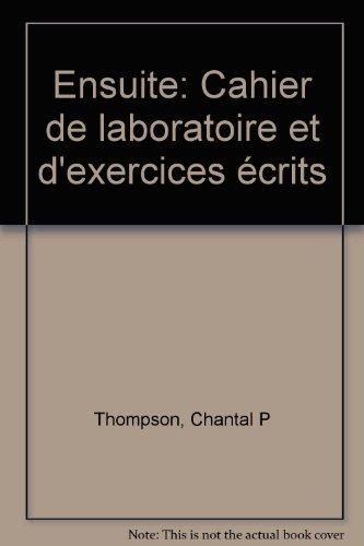 9780075575825: Ensuite: Cahier de laboratoire et d'exercices e�crits
