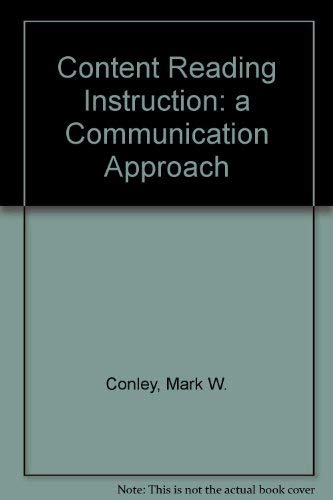 9780075577164: Content Reading Instruction: A Communication Approach