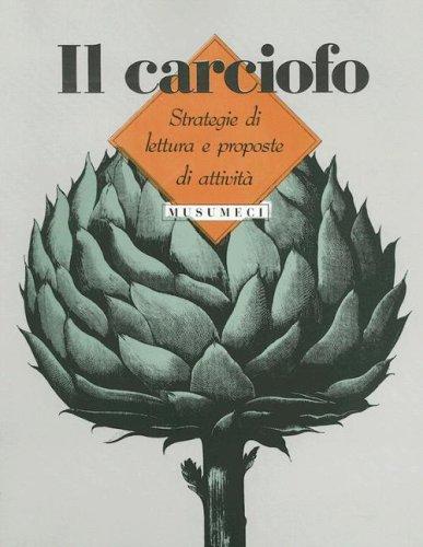 9780075578369: Il Carciofo: strategie Di Lettura E Proposte Di Attivita