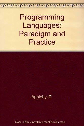 9780075579045: Programming Languages: Paradigm and Practice