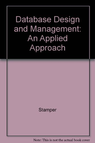9780075579946: Database Design and Management: An Applied Approach