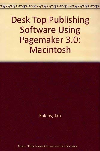 9780075582205: Desktop Publishing: Using Pagemaker 3.0 Macintosh/With Disk