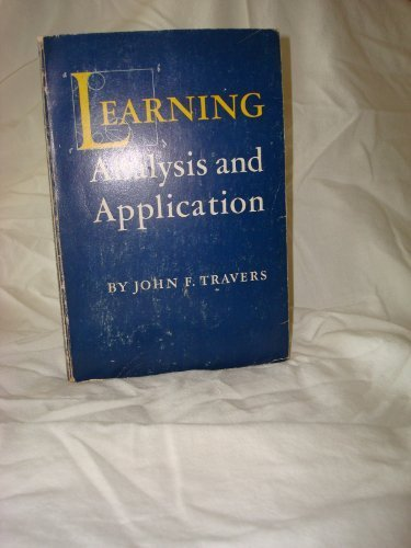Learning: Analysis and Application,: John F. Travers