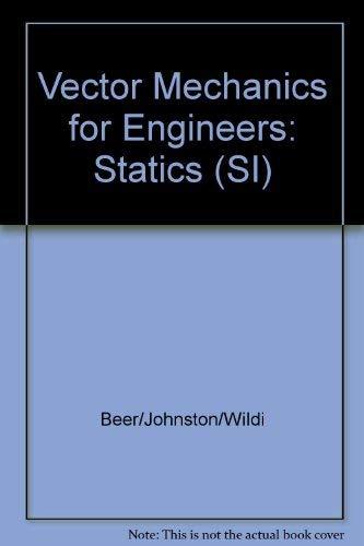 9780075600763: Vector Mechanics for Engineers: Statics (SI): Statics