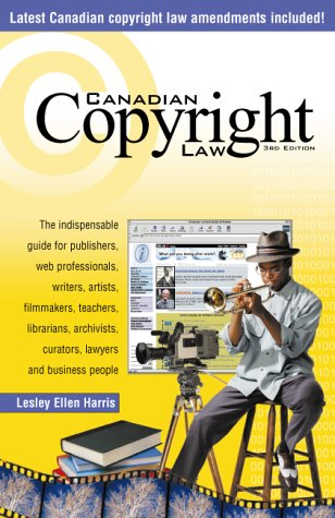 9780075603696: Canadian Copyright Law