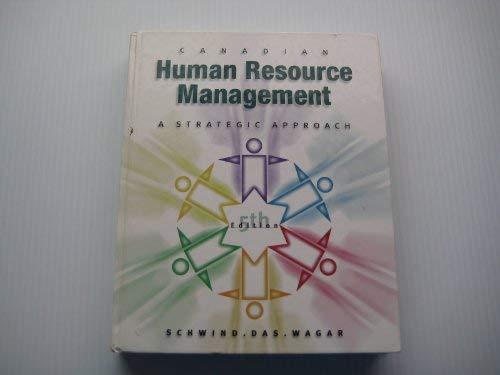 Canadian human resource management: A strategic approach: Hermann Franz Schwind