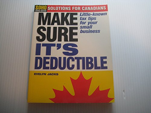 9780075605430: Make Sure It's Deductable! : Little-Known Tax Tips for Your Small Business