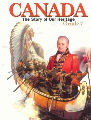 9780075607359: Canada: The Story of Our Heritage