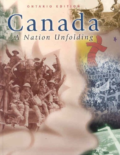 9780075609032: Canada : A Nation Unfolding