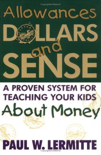 9780075609292: ALLOWANCES, DOLLARS AND SENSE: A Proven System for Teaching Your Kids About Money